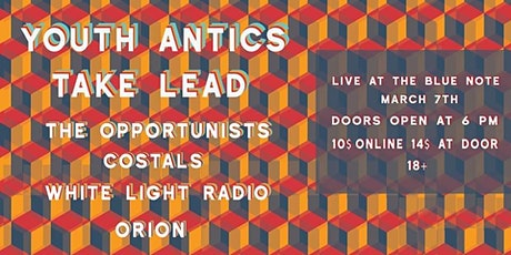 Youth Antics/Take Lead/The Opportunists/Coastals/WhiteLR/Orion tickets