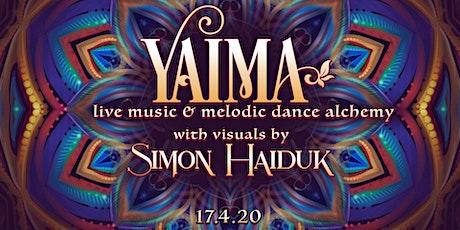 Yaima with visuals by Simon Haiduk tickets
