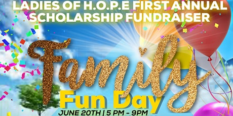 Ladies of H.O.P.E. 1st Annual Family and Friends Scholarship Fundraiser tickets
