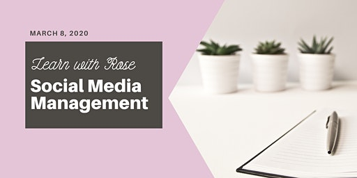 Learn with Rose - Social Media Management