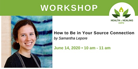 WORKSHOP: How to Be in Your Source Connection tickets