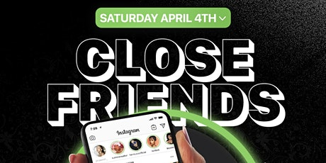 Close Friends R&B Party tickets