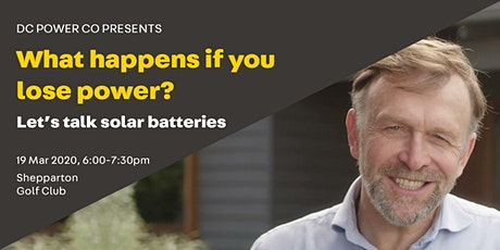 Shepparton, what happens if you lose power? Let's talk solar batteries tickets