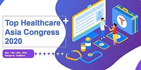 Top Healthcare Asia Congress (THAC) 2020 tickets