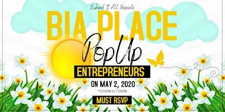 B.I.A Place Pop-Up tickets