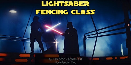 Lightsaber Fencing Class for Charity at the Nova Fencing Club tickets