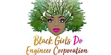 Black Girls Do Engineer Corporation Virtual Science Camp tickets