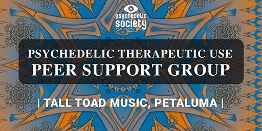 Psychedelic Therapeutic Use Peer Support Group Petaluma