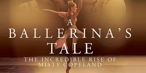 A Ballerina's Tale - Hobart Premiere - Wednesday 25th March