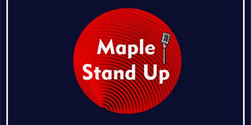 Show Maple Stand Up | Viernes 28/2