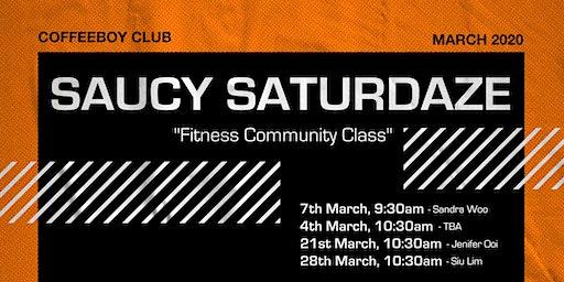 SAUCY SATURDAZE 'Fitness Community Class'