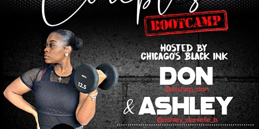 Couple's Bootcamp Hosted by Don & Ashley of Chicago's Black Ink Crew