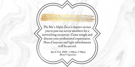 Phi Mu Networking Reception tickets