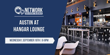 Network After Work Austin at Hangar Lounge tickets