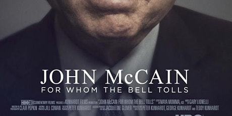 John McCain: For Whom the Bell Tolls EVENING EVENT tickets
