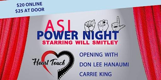 ASL Power Night - Redding, CA