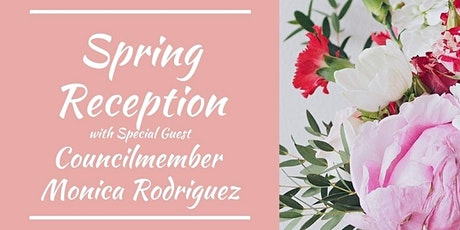 Spring Reception with Councilmember Monica Rodriguez tickets