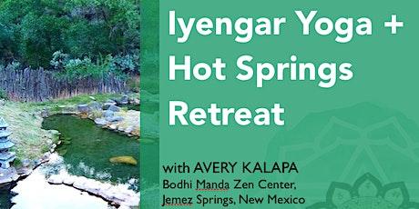 Iyengar Yoga + Hot Springs Retreat at Bodhi Manda with Avery Kalapa tickets