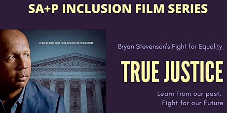 True Justice: Bryan Stevenson's Fight for Equality tickets