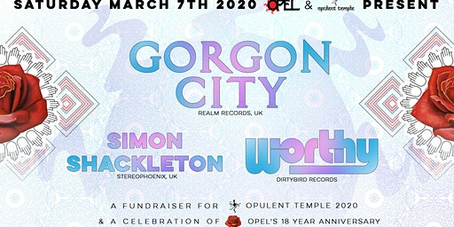 Opel & Opulent Temple present Gorgon City, Simon Shackleton & Worthy