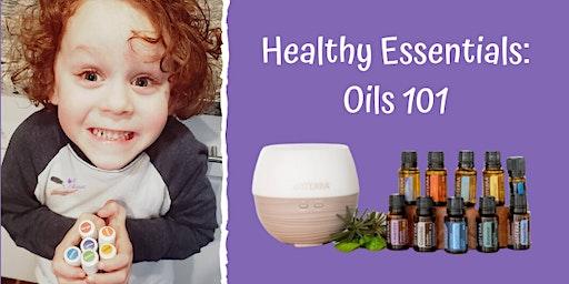 Healthy Essentials: Oils 101 Richmond, VA