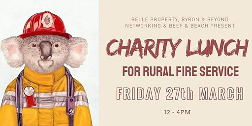 Corporate Charity Lunch for Rural Fire Services - 27th. March 2020