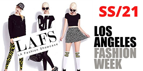 FREE LAFW SS/21 TICKETS (POWERED BY LAFS) tickets