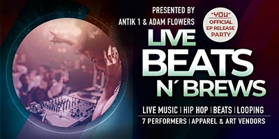 Live Beats 'N Brews Night With Hip Hop, Beats, And Looping