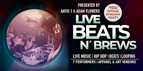 Live Beats 'N Brews Night With Hip Hop, Beats, And Looping tickets