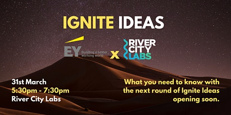 Ignite Ideas Information Session tickets
