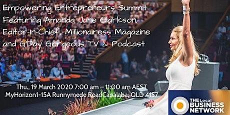 Empowering Entrepreneurs Summit Featuring International Womens Day tickets