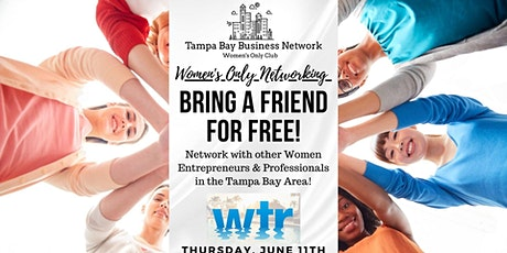Women's Only Networking Event! | Bring a Friend for FREE! tickets