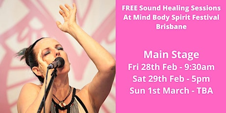 FREE Sound Healing Sessions at Mind Body Spirit Festival Brisbane tickets