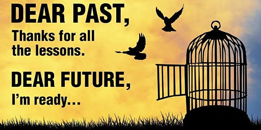 How to LET GO of Your Past - Workshop - Part 2 of 2
