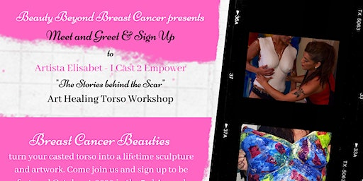 "Beauty Beyond Breast Cancer presents Artista Elisabet - I Cast 2 Empower ""The Stories behind the Scar"" Art Healing Torso Workshop"