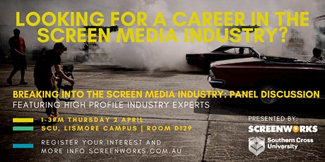 Breaking into the Screen Media Industry: Panel Discussion tickets