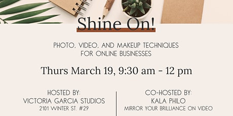 Shine On! Photo, Video and Makeup Techniques for Online Businesses tickets