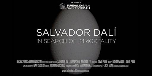 Salvador Dali: In Search Of Immortality - Canberra Premiere - Tue 24th Mar