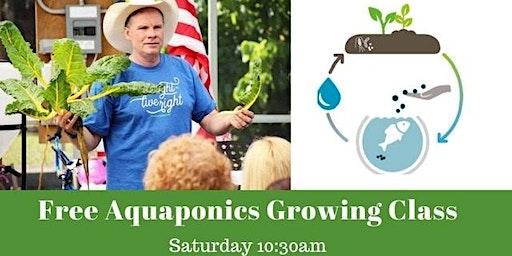 FREE Aquaponics Grow Class