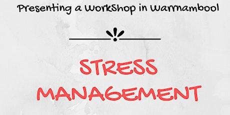 Stress Management - Warrnambool tickets