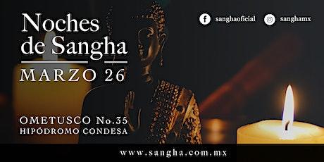 Noches de Sangha boletos