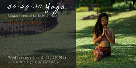 50-20-30 YOGA @ Clarke Quay (Wed evening) tickets