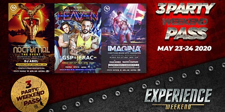 3 party pass The EXPERIENCE weekend(NOCTURNAL, HEAVEN, IMAGINA) tickets