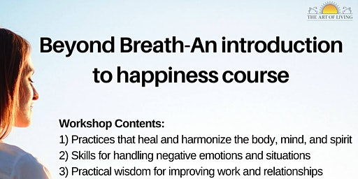 'Beyond Breath' - A free Introduction to The Happiness Program
