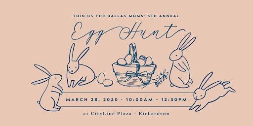 Dallas Moms' 6th Annual Egg Hunt