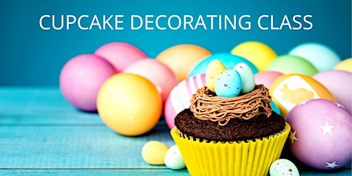 7 March - KIDS & ADULTS Kingsley: Cupcake Decorating Class