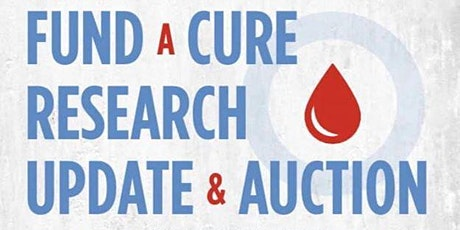 Fund a Cure Research Update and Auction tickets