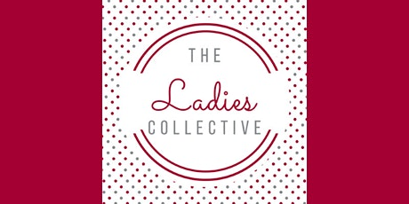 The Ladies Collective Supper - March 2020 tickets