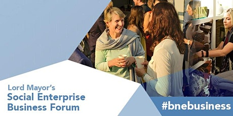 Lord Mayor's Social Enterprise Business Forum tickets