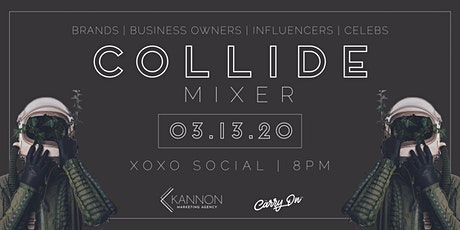Kannon Marketing & The Carry On Co. Collide Mixer tickets